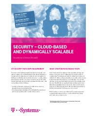 Enterprise security for any requirement: T-Systems provides Security-as-a-Service cloud-based and dynamically.