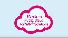 T-Systems Public Cloud for SAP® Solutions